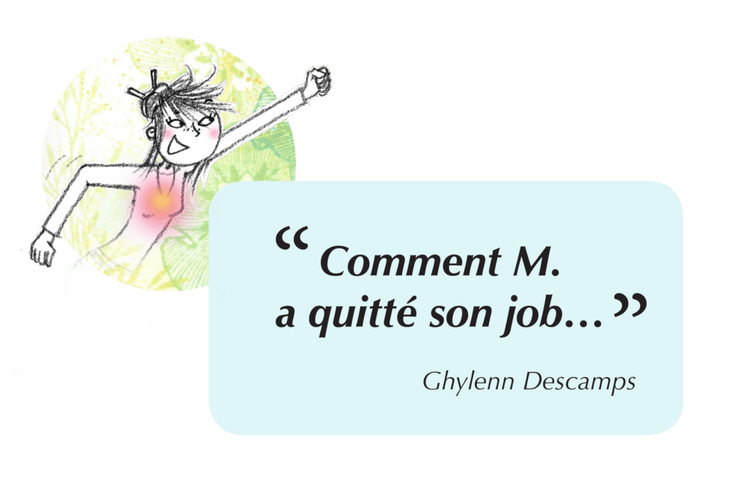 comment M a quitte son job